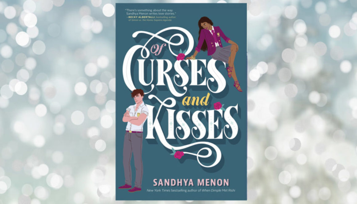 Of-Curses-and-Kisses-Sandhya-Menon-Header