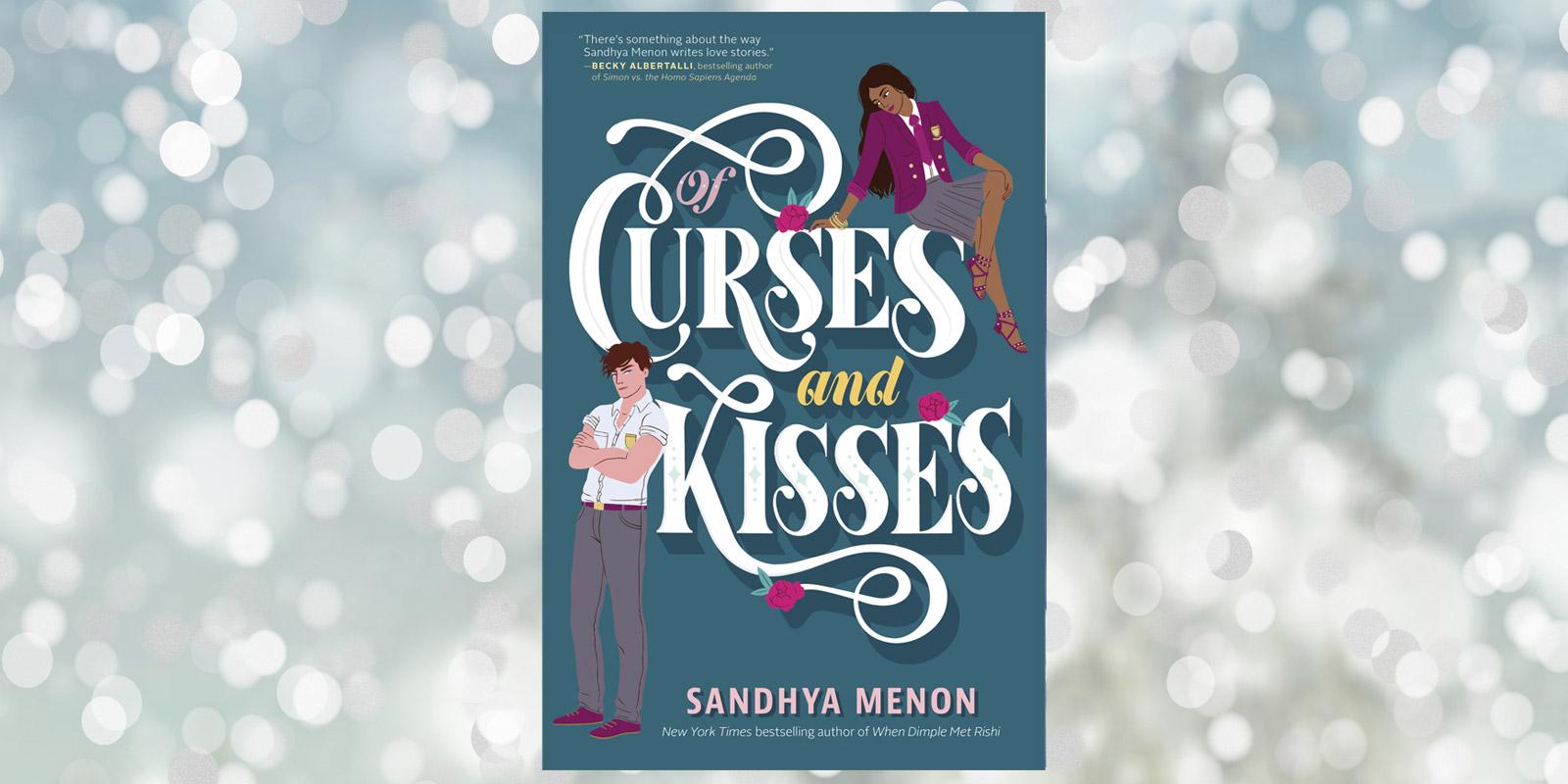 Of-Curses-and-Kisses-Sandhya-Menon-Header
