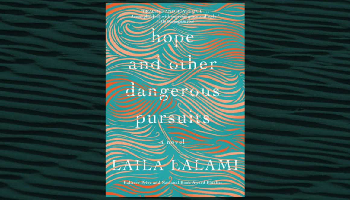 Hope-and-Other-Dangerous-Pursuits-by-Laila-Lalami-Header