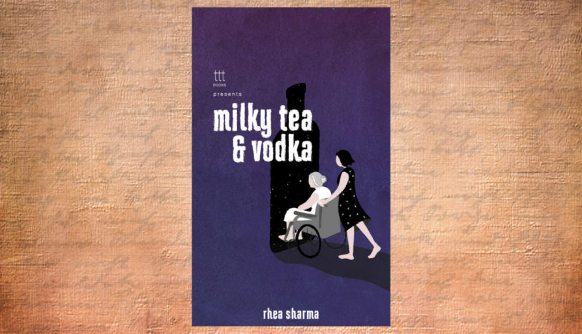 Milky-Tea-and-Vodka-by-Rhea-Sharma-Header-1