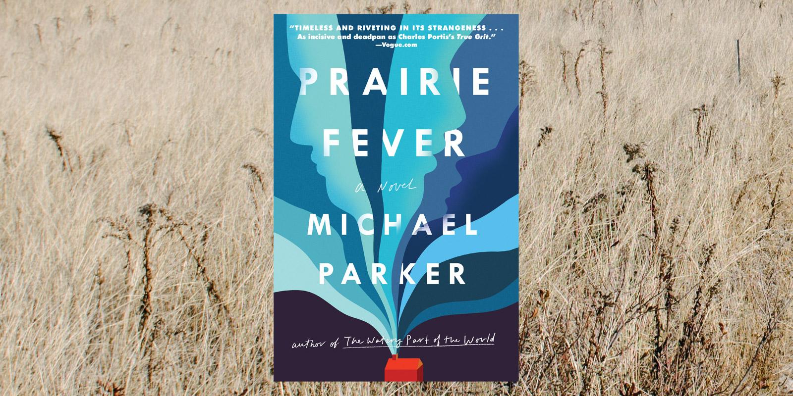 Prairie-Fever-by-Michael-Parker-Header