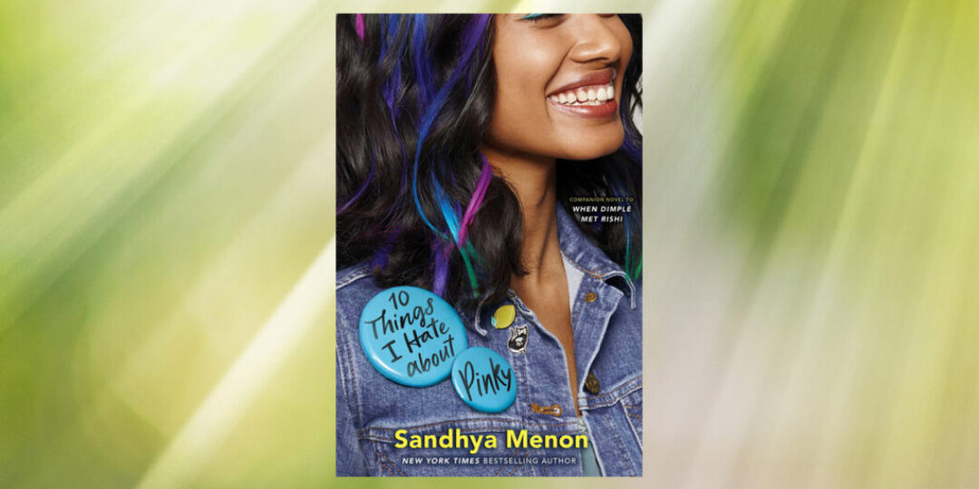 10-Things-I-Hate-About-Pinky-by-Sandhya-Menon-Book-Header