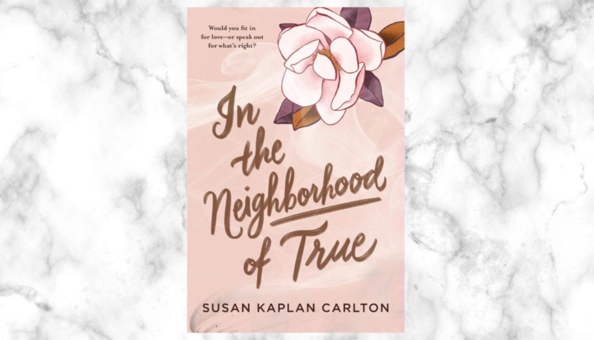 In-the-Neighborhood-of-True-by-Susan-Kaplan-Carlton-Header