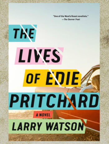 The-Lives-of-Edie-Pritchard-by-Larry-Watson-Header