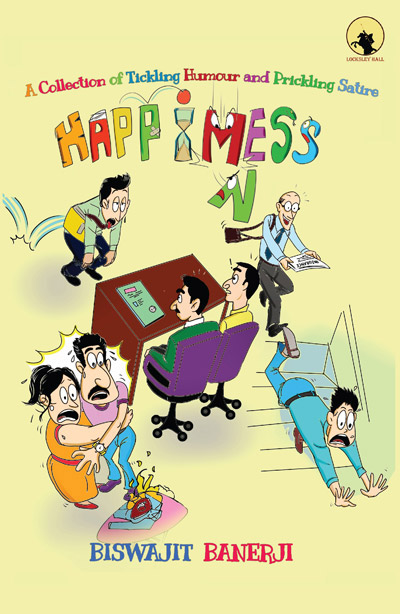 Book Spotlight – Happimess by Biswajit Banerji