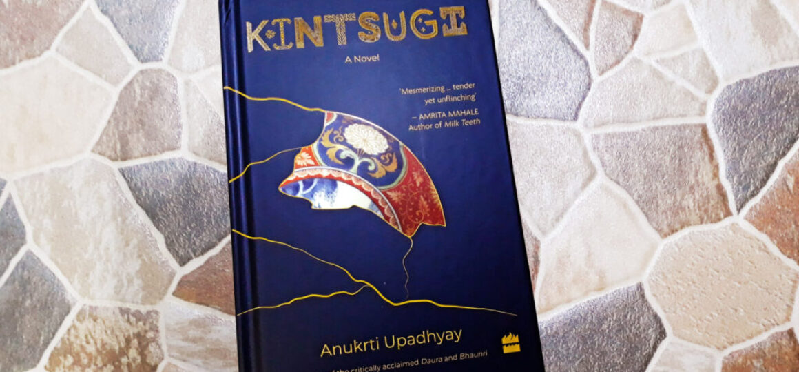 Kintsugi-A-Novel-by-Anukrti-Upadhyay-Header