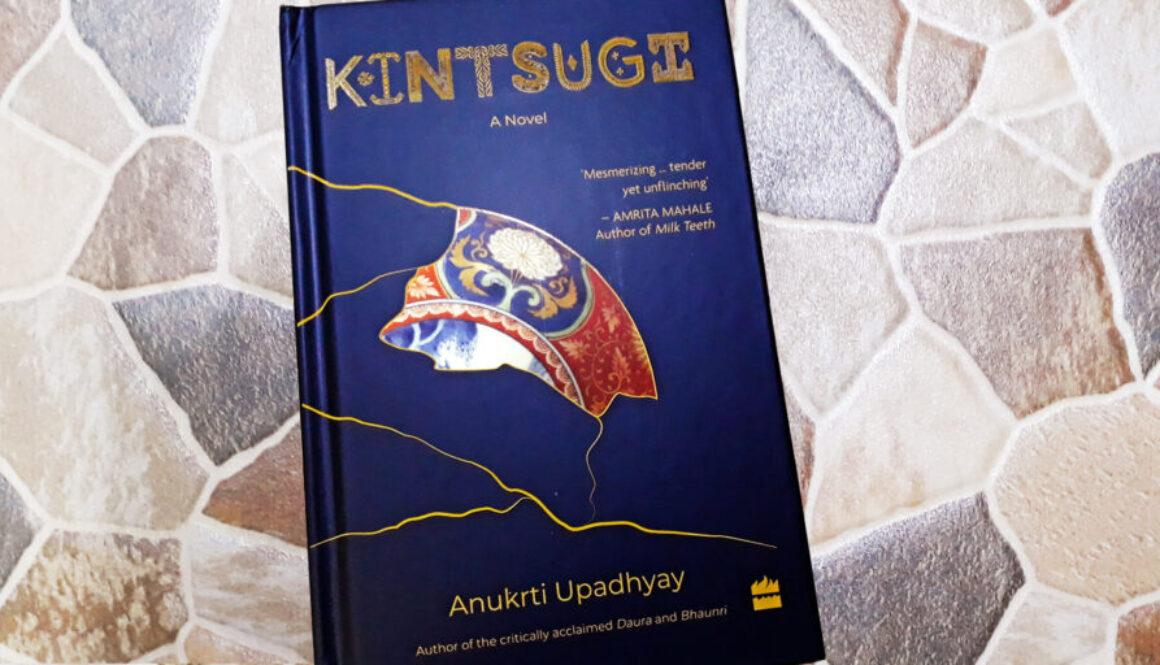 Kintsugi-A-Novel-by-Anukrti-Upadhyay-Header