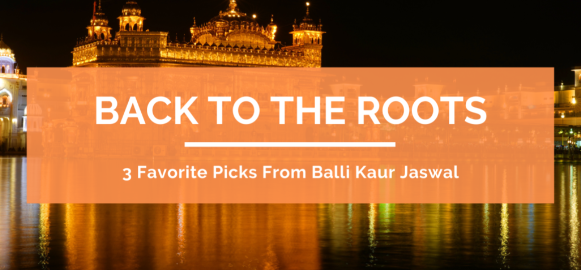 3 Favorite Picks From Balli Kaur Jaswal Header