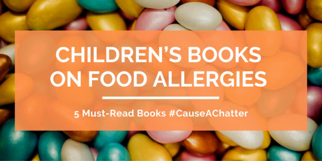 5-Must-Read-Childrens-Books-On-Food-Allergies-Header