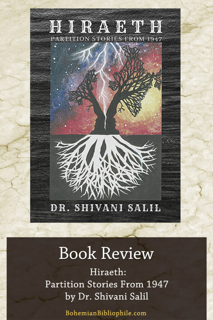 Hiraeth: Partition Stories From 1947 by Dr. Shivani Salil Book Review