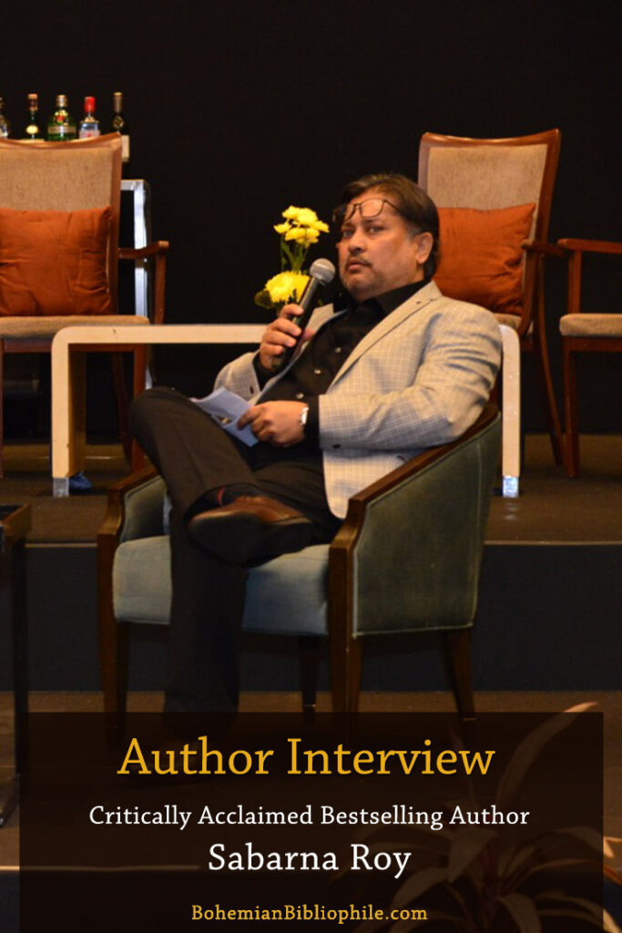 An Interview with Critically Acclaimed Bestselling Author Sabarna Roy