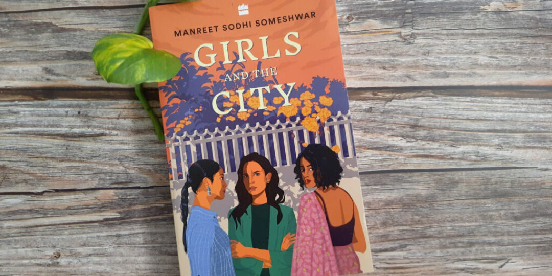 Girls-and-the-City-by-Manreet-Sodhi-Someshwar-Header