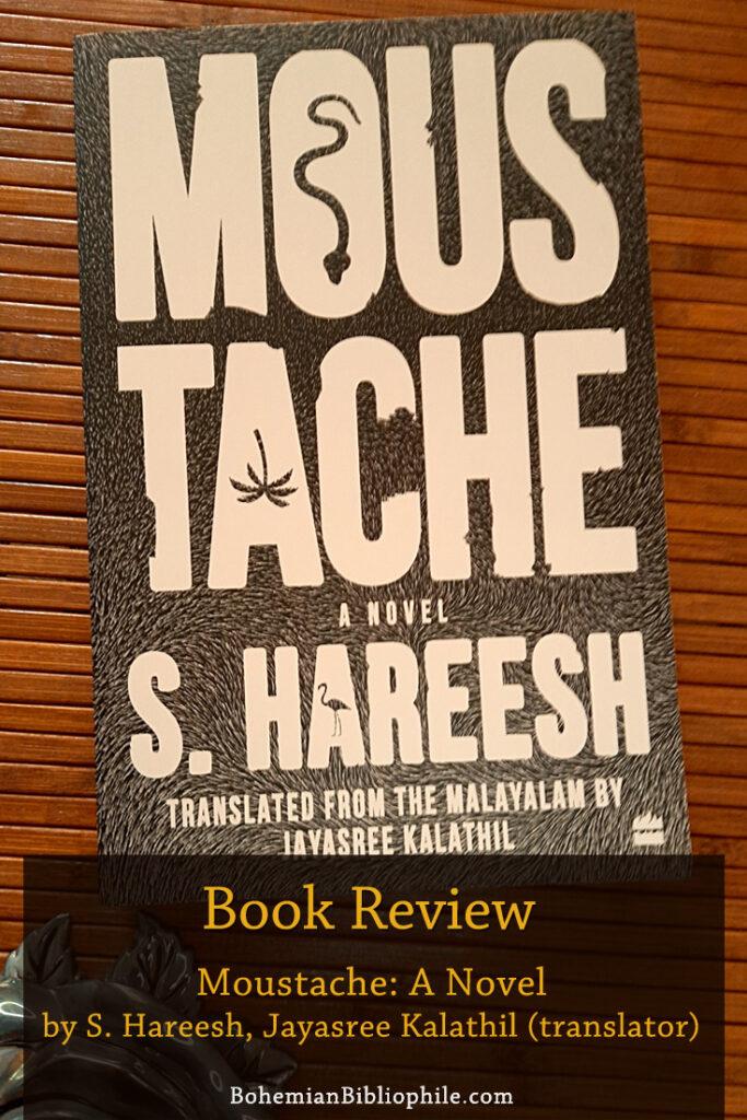 Moustache by S. Hareesh, Jayashree Kalathil (Translator) Book Review