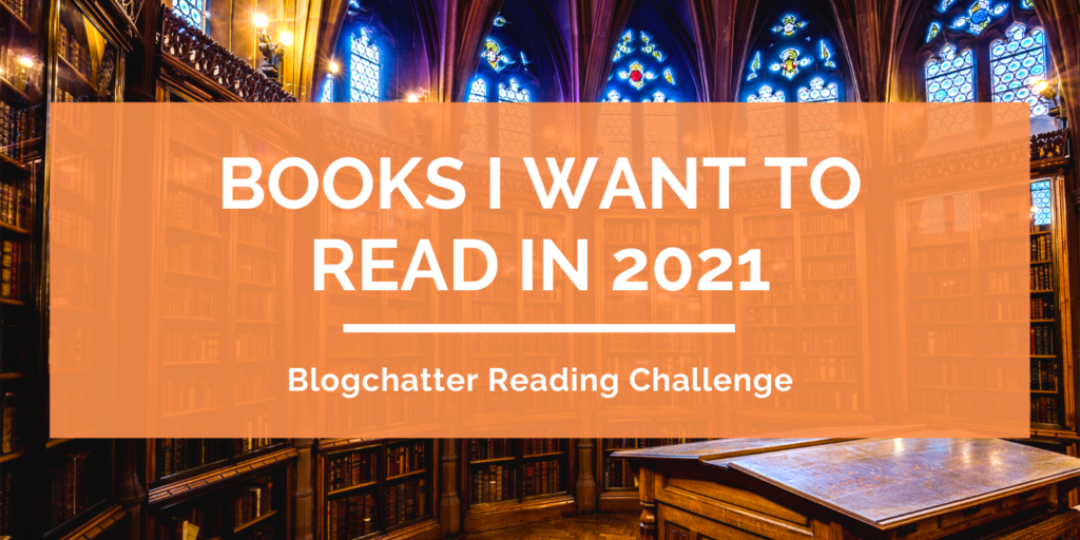Books-I-Want-To-Read-In-2021-TBR