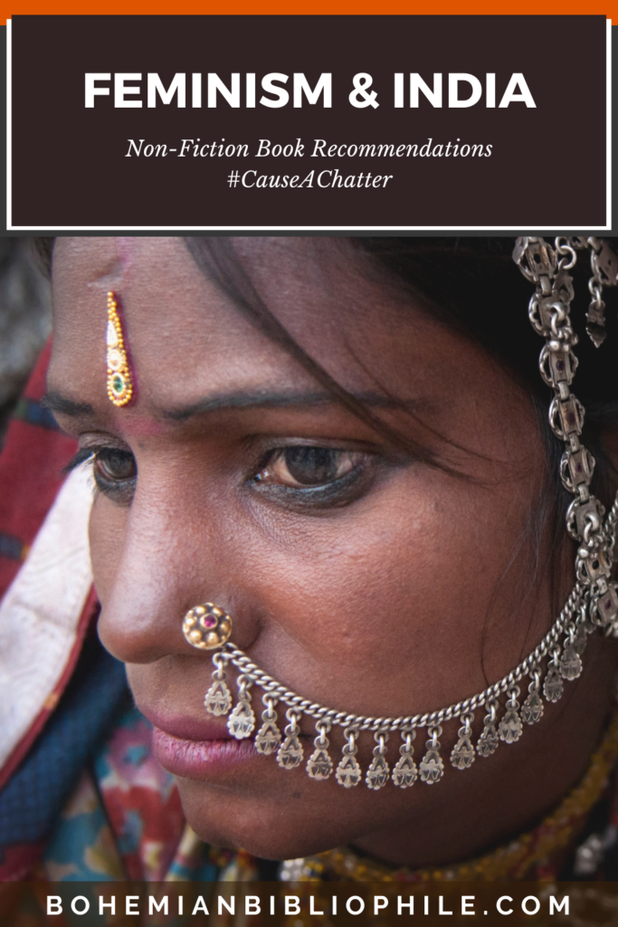 Essential Reading to Understand Feminism in India - Non-Fiction #CauseAChatter