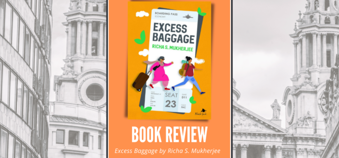 Excess Baggage by Richa S Mukherjee Header