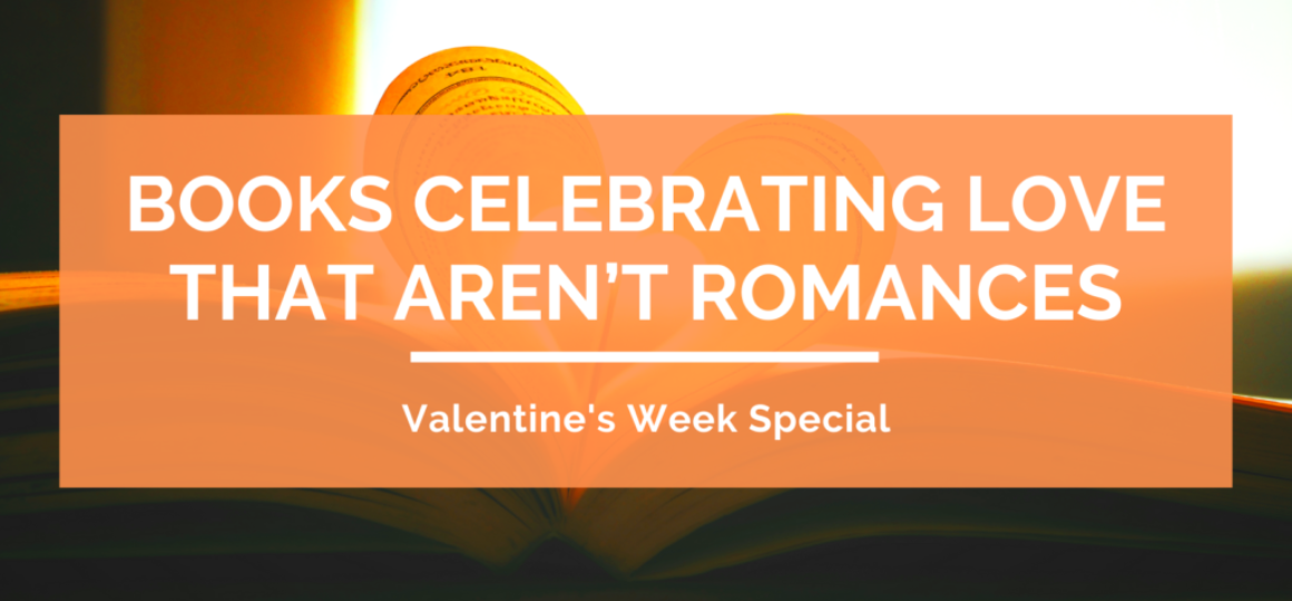 valentines-week-special-books-celebrating-love-that-arent-romances