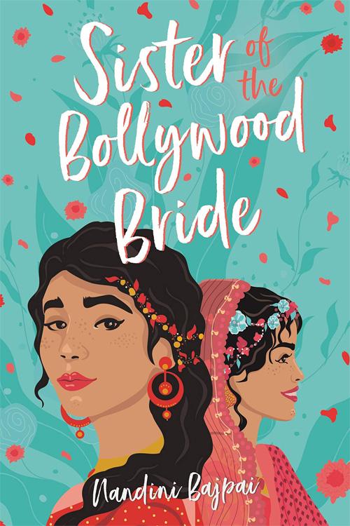 Book Spotlight – Sister of the Bollywood Bride by Nandini Bajpai