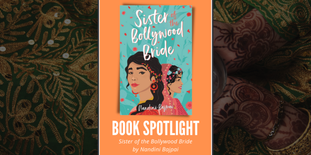 Sister of the Bollywood Bride by Nandini Bajpai Header