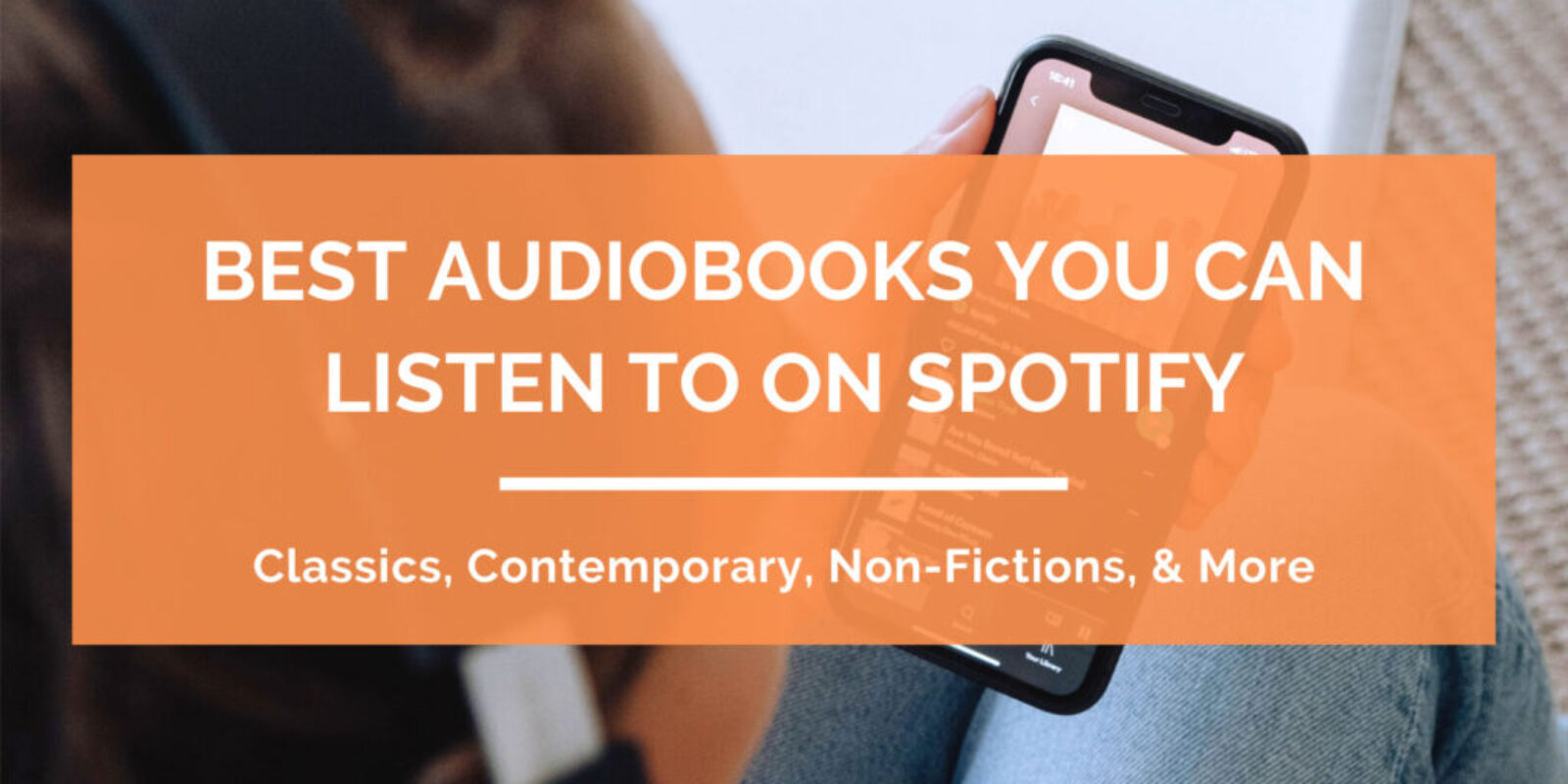 Best-Audiobooks-You-Can-Listen-To-On-Spotify