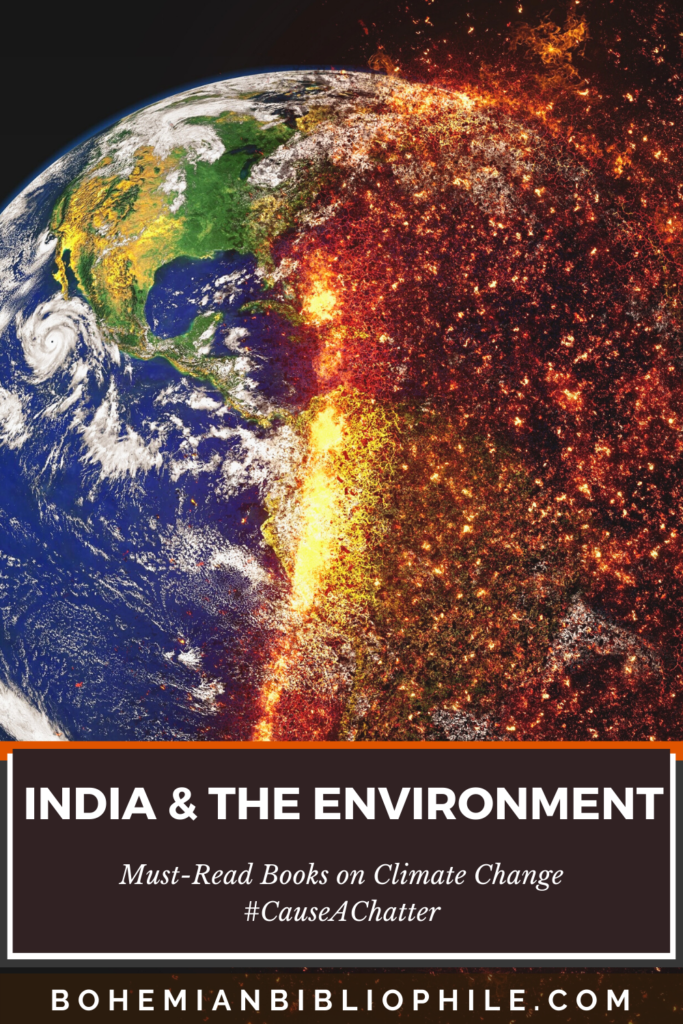 India & The Environment – Must-Read Books on Climate Change #CauseAChatter
