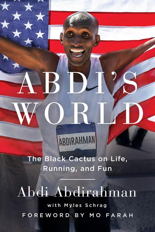 Book Spotlight – Abdi's World: The Black Cactus on Life, Running, and Fun