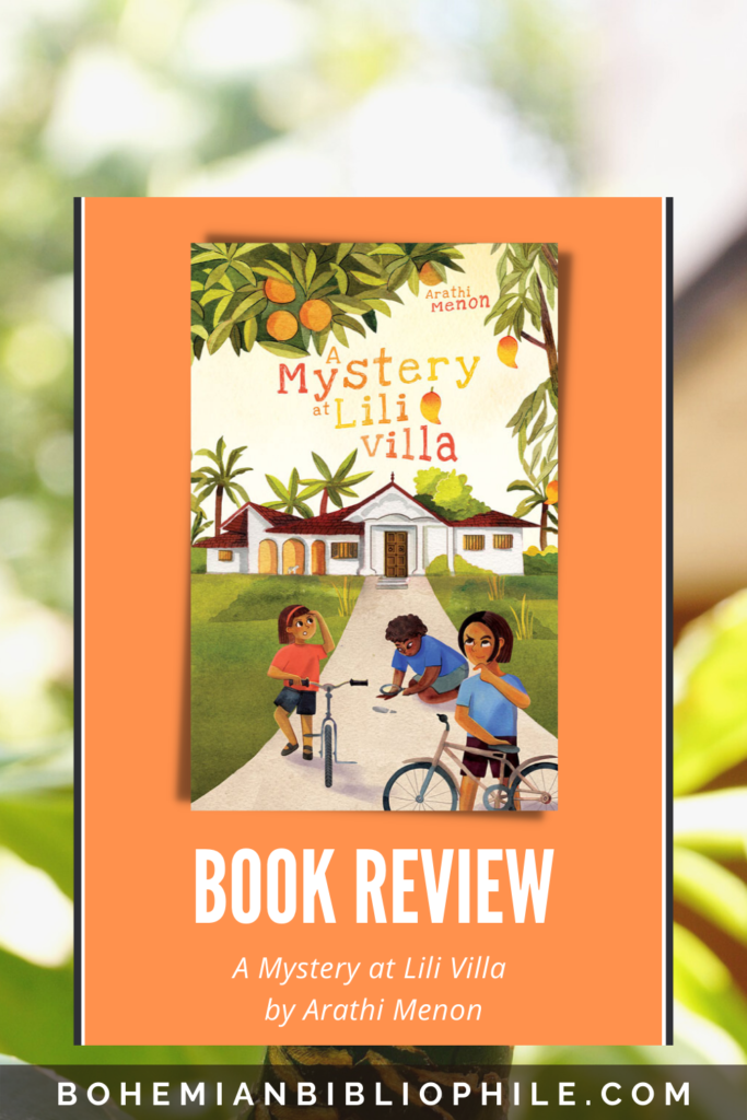 Blog Tour: A Mystery at Lili Villa by Arathi Menon Book Review