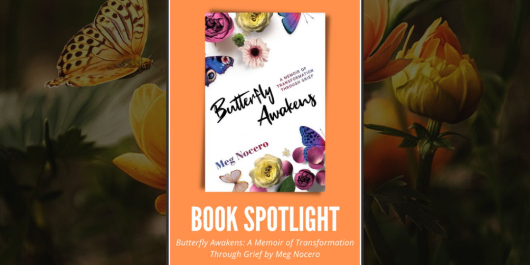 Butterfly Awakens by Meg Nocero Header