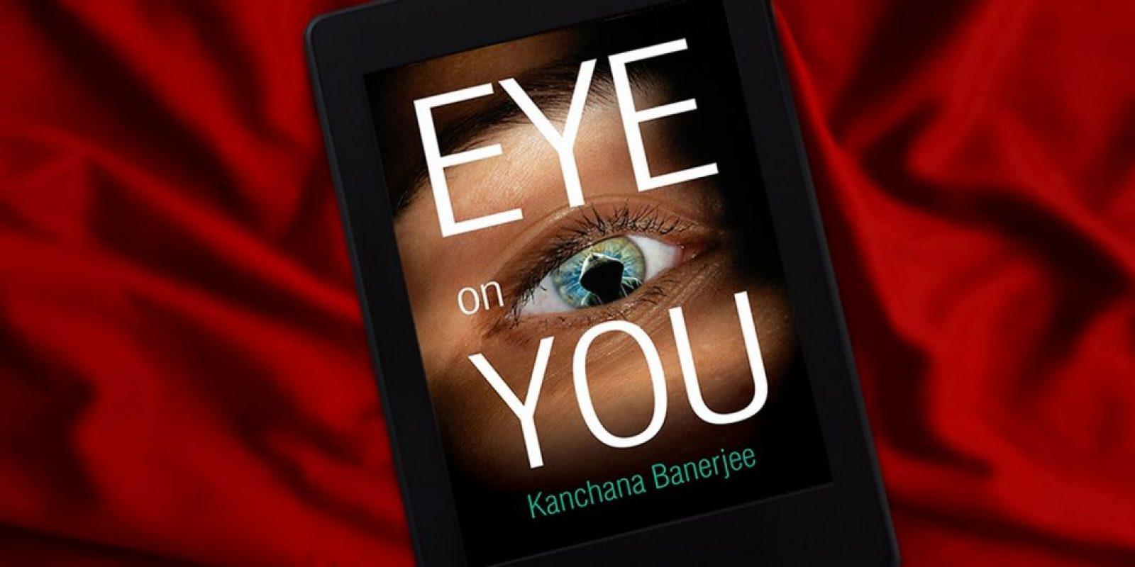 Eye On You by Kanchana Banerjee Book Header