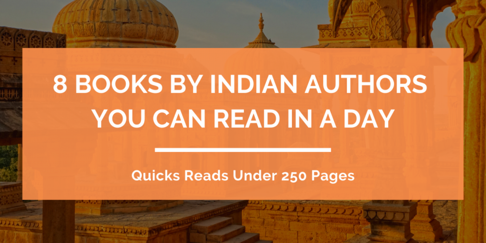 Books by Indian Authors You Can Read in a Day Header