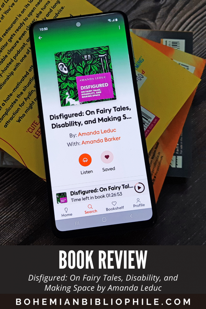 Disfigured: On Fairy Tales, Disability, and Making Space by Amanda Leduc Book Review