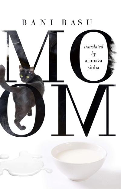 MOOM by Bani Basu, Arunava Sinha (Translator)